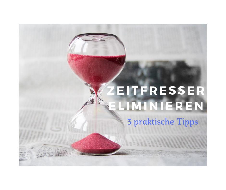 3 Tipps gegen Zeitfresser